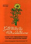 Gelb blüht die Wunderblume von Peter Unger und Josef Czerny
